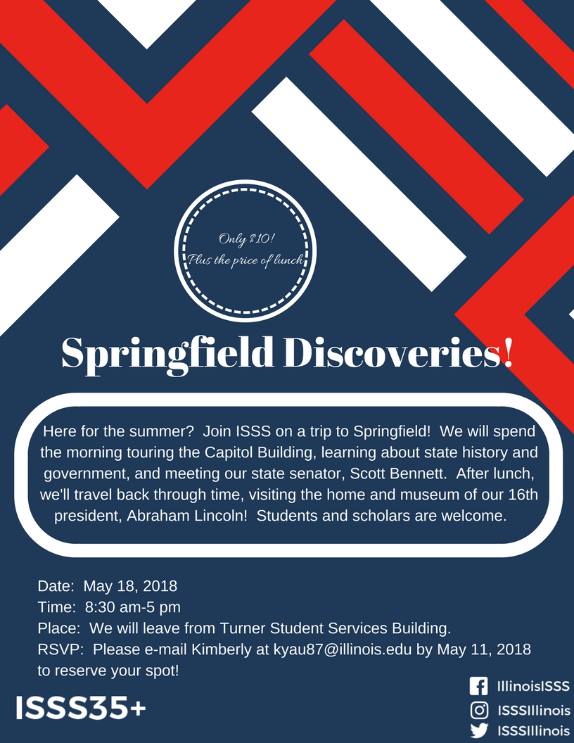 Illinois International Events: ISSS35 - Springfield Discoveries